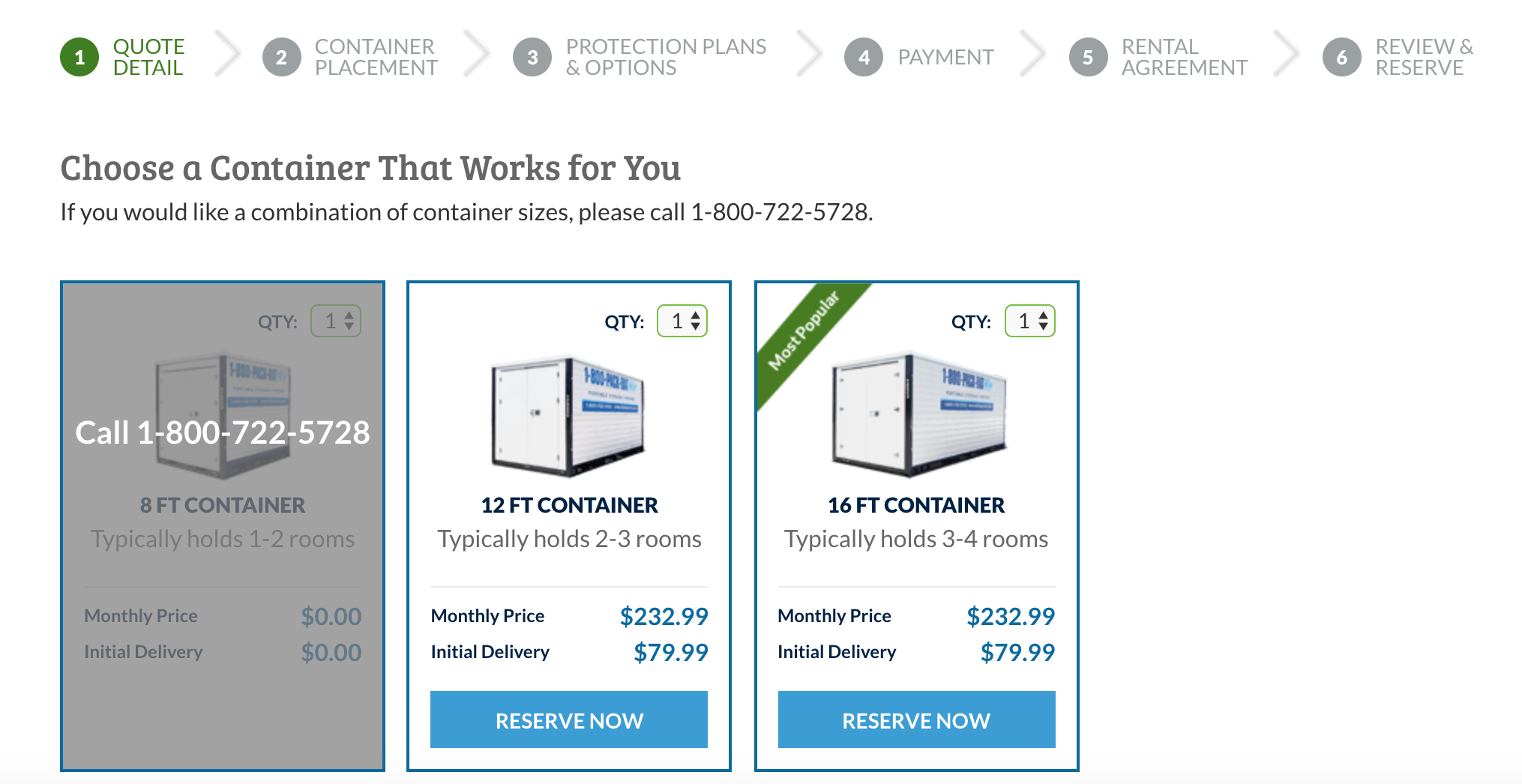 If you've moving locally, you can see options for container sizes and prices online.
