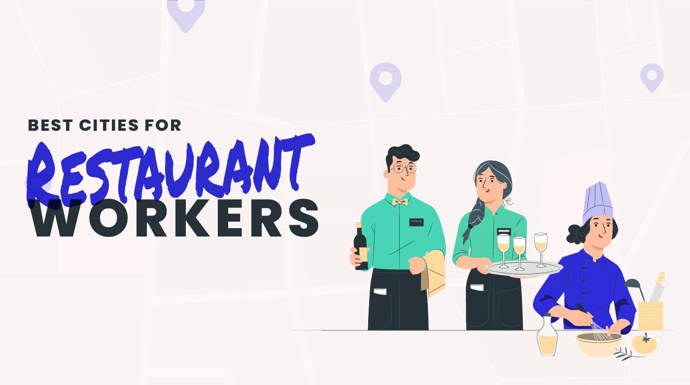 best cities for restaurant workers